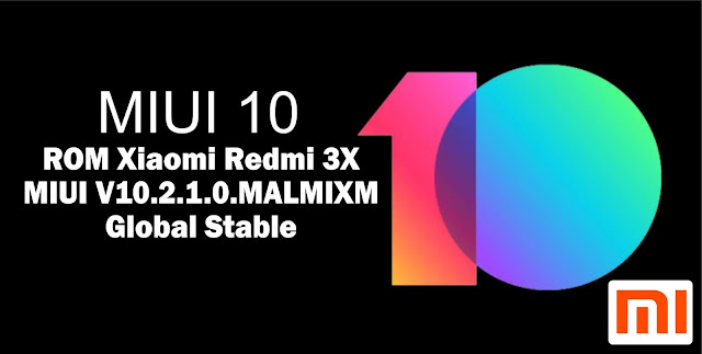 Download ROM Xiaomi Redmi 3X MIUI V10.2.1.0.MALMIXM Global Stable