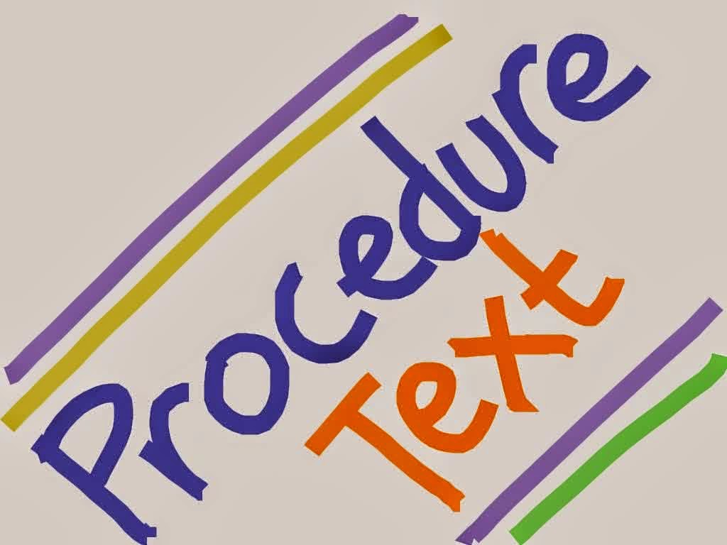 Kumpulan Soal Mata Pelajaran Bahasa Inggris Procedure Text Wiralodraku