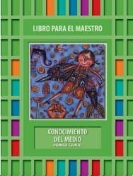 Conocimiento del Medio Libro para el maestro Primer grado 2018-2019