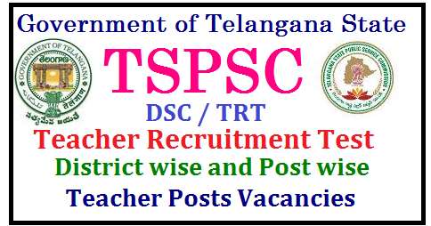 District wise and Post wise teacher posts Vacancies In Teacher Recruitment Test TRT 2017 Teacher Recruitment Test Notification TRT 2017 by TSPSC| TS DSC 2017 | TSPSC TRT/ TST 2017 | Teacher Recruitment Test Notification TRT 2017 by TSPSC | TSPSC DSC/ TRT Exam Date , Elibility Criteria, Syllabus , Age limit, Selection Process , How to apply online , Online Application Form and many more details... TSPSC is likely to conduct teachers recruitment test 2017 . TS DSC 2017 | TSPSC TRT/ TST 2017 | TSPSC Teacher Posts 2017 Recruitment | TSPSC Teachers Recruitment Test 2017 | TSPSC TRT 2017 | TSPSC DSC Exam 2017 | TS Teachers Recruitment Test | TSPSC TRT 2017 | TS DSC exam 2017 | Teacher jobs in Telangana | Teacher Posts Vacancies | TS DSC/ Teacher Recruitment Test (TRT) 2017/ Teacher Selection Test Notification 2017 Apply Online for Telangana Teachers Jobs @ tspsc.gov.in | TSPSC DSC TRT 2017 NOTIFICATION SCHEDULE EXAM DATES INFORMATION BULLETIN | TS DSC TELANGANA TEACHERS RECRUITMENT 2017 POST WISE ELIGIBILITY QUALIFICATIONS APPLY ONLINE | TS TEACHERS RECRUITMENT TEST SGT SA LP PET SYLLABUS MATERIAL BIT BANK MODEL PAPERS DOWNLOAD | TELANGANA DSC TRT 2017 HALL TICKETS ADMIT CARDS INITIAL FINAL ANSWER KEY RESULT MERIT SELECTION LIST DOWNLOAD | How to apply online for TRT Teacher Recruitment Test 2017 Notification | Districy wise and postwise teacher posts vacancies in TRT teacher recruitment Test 2017 notification | telangana-TRT-TST-Teachers-recruitment-selection-test-by-tspsc-recruitment-notification-syllabus-ts-dsc-schedule-tsdsc.cgg.gov.in-tsdsc-information-bulletin-important dates-apply-online-hall-tickets-admit-cards-results-initial-final-answer-key-selection-list-web-counselling ts-dsc-information-bulletin-booklet-tsdsc-trt-teachers-recruitment-test.http://www.paatashaala.in/2017/07/TSPSC-ts-dsc-trt-district-wise-and-post-wise-teachers-posts-vacancies-in-telangana_26.html