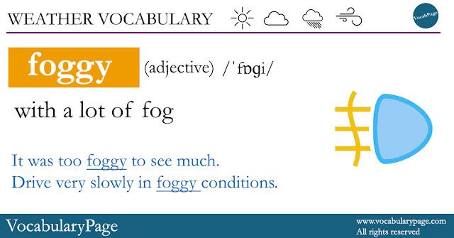 Weather Vocabulary - Foggy
