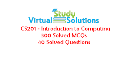 CS201 40 Solved Questions and 300 solved MCQs
