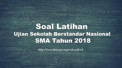 Soal Latihan USBN SMA Tahun 2018