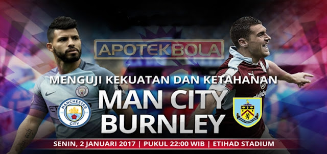 Prediksi Pertandingan Manchester City vs Burnley 2 Januari 2017