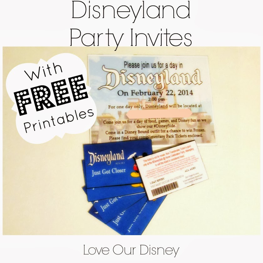 "Disneyland Themed Party Invites and ""Park Tickets"" for your guests. Awesome! Free printables included. LoveOurDisney.com"