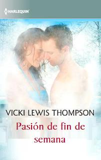 Vicki Lewis Thompson - Pasión De Fin De Semana