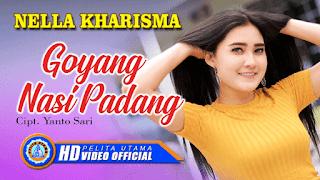 Lirik Lagu Goyang Nasi Padang - Nella Kharisma