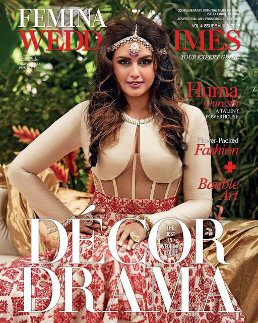 Huma Qureshi on Femina Wedding Times July 2018