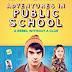 Sinopsis Film Adventures in Public School (2018)