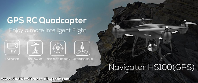 Holy Stone Navigator HS100 GPS FPV Drone
