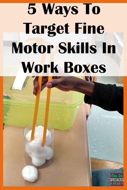 Fine motor ideas for work boxes