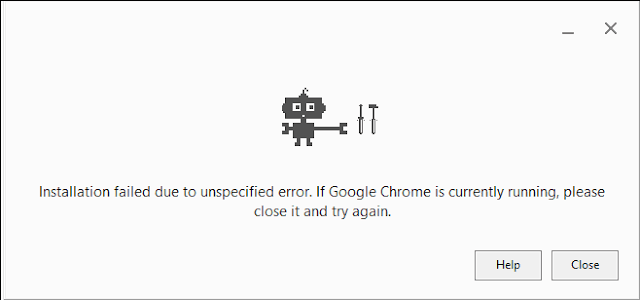 "Workaround: In Windows 10 ""Chrome Installation Failed Due to Unspecified Error"""
