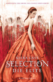 Selection- Die Elite, Kiera Cass