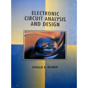 DONALD NEAMEN ELECTRONIC CIRCUIT ANALYSIS AND DESIGN 3RD EDITION PDF