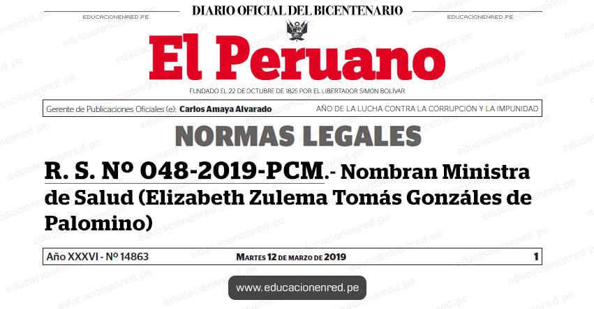 R. S. Nº 048-2019-PCM - Nombran Ministra de Salud (Elizabeth Zulema Tomás Gonzáles de Palomino) www.pcm.gob.pe