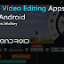 Top 10 Best Video Editing Apps For Android