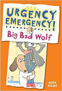 https://www.amazon.com/Big-Bad-Wolf-Urgency-Emergency/dp/0807583529/ref=sr_1_5?ie=UTF8&qid=1502147007&sr=8-5&keywords=urgency+emergency