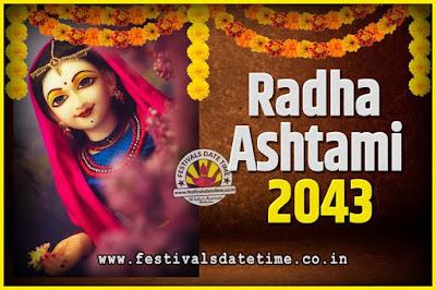 2043 Radha Astami Pooja Date and Time, 2043 Radha Astami Calendar