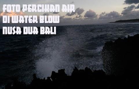 Foto Percikan Air di Water Blow Nusa Dua Bali Gunakan Kamera Zenfone 3 ZE520KL