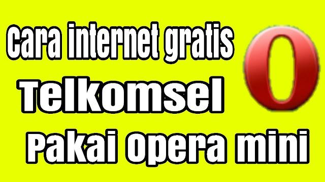 Cara Internet Gratis Opera Mini