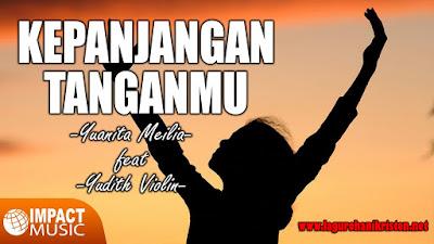 Kepanjangan TanganMu - Yuanita Meilia & Yudit Violin
