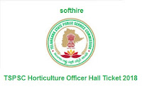 TSPSC Horticulture Officer Hall Ticket