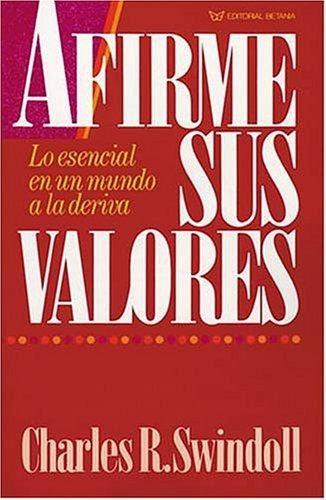Charles R. Swindoll - Afirme Sus Valores - Libros Cristianos Gratis Para Descargar @tataya.com.mx
