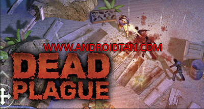 DEAD PLAGUE Zombie Outbreak Mod Apk v1.1.4 Unlimited Money Terbaru