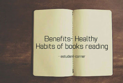 Benefits-Healthy Habits of book reading