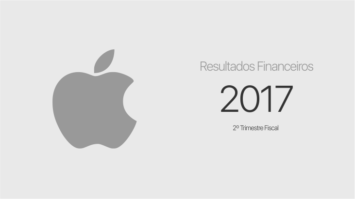 Apple - segundo trimestre fiscal de 2017