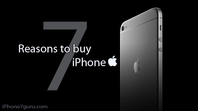 Resaon To Buy iPhone 7
