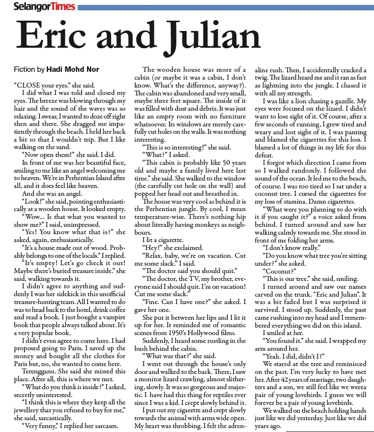 Writing by Amir Short story by Hadi Mohd Nor in the 10th issue of SELANGOR TIMES