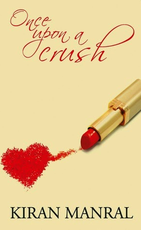 Once Upon a Crush by Kiran Manral | A Book Review