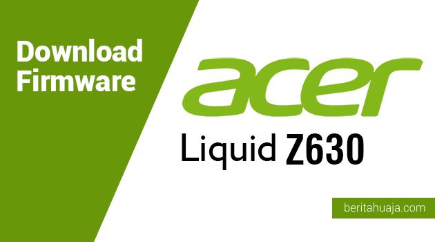 Download Firmware Acer Liquid Z630 (T03)