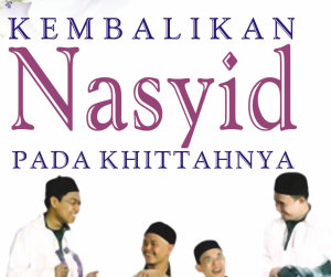 Permalink to Kembalilan Nasyid pada Khittahnya