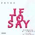 Music: Phyno - If To Say