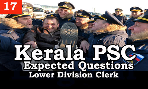 Kerala PSC - Expected/Model Questions for LD Clerk - 17