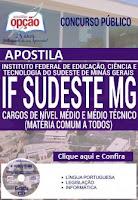 Apostila concurso IFSudeste Minas Gerais MG 2016 - Nível Médio e Técnico.