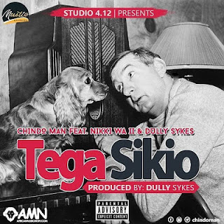 Chindo-Man-Feat-Nikki-Wa-Pili & Dully Sykes -TEGA SIKIO Audio