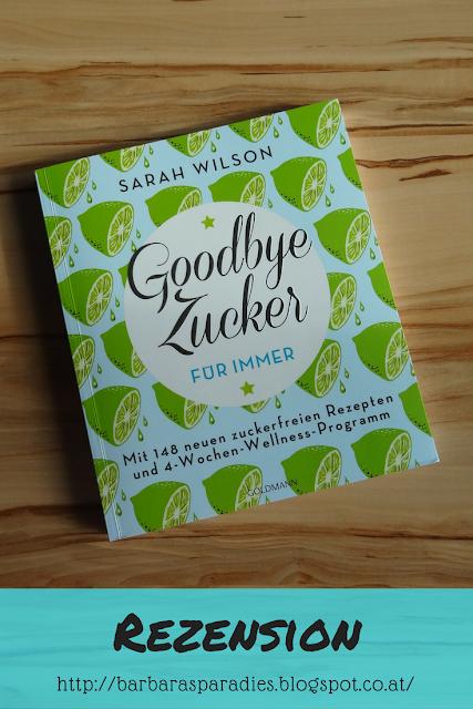 Buchrezension #111 Goodbye Zucker - für immer von Sarah Wilson