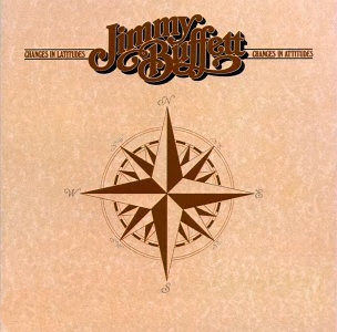 Jimmy Buffett Changes in Latitudes Changes in Attitudes 1977