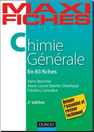 Livre : Maxi fiches - Chimie générale en 83 fiches, 2e édition PDF