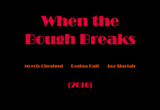 when the bough breaks movie when the bough breaks movie 2015 castle when the bough breaks when the bough breaks book when the bough breaks imdb when the bough breaks lyrics