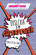 Dyslexia is My Superpower cover