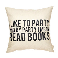 I Like to Party and by Party I Mean Read Books Pillow - Gift Ideas for Bookworms and Book Lovers Gift Guide