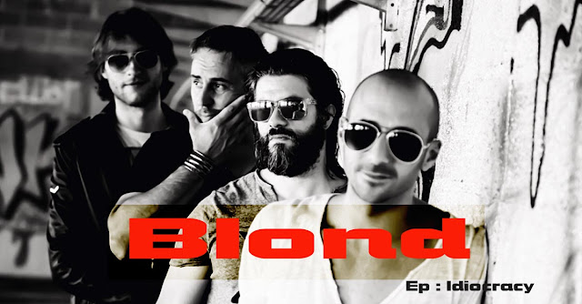 Blond - EP : Idiocracy