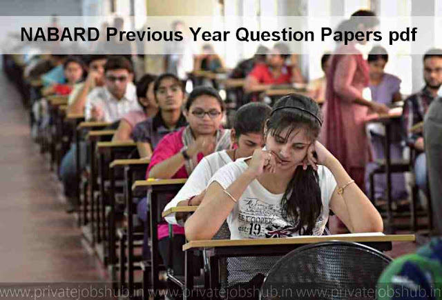 NABARD Previous Year Question Papers pdf | Grade A/B, Assistant Manager