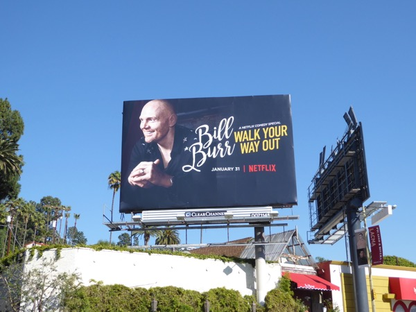 Bill Burr Walk your way out standup billboard