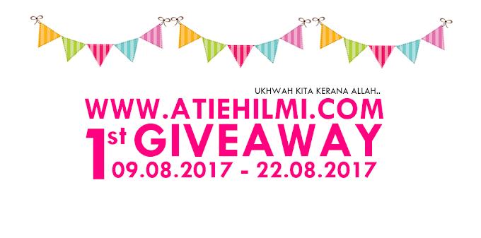 ATIEHILMI.COM ; FIRST GIVEAWAY UKHWAH KITA KERANA ALLAH !!
