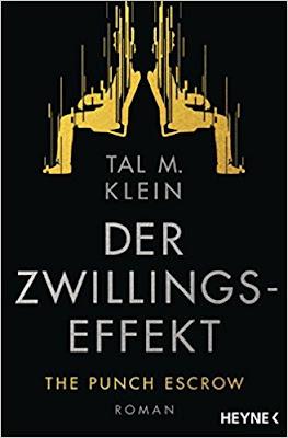 Neuerscheinungen im April 2018 #2 - Der Zwillingseffekt: The Punch Escrow von Tal M. Klein